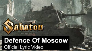 Defence Of Moscow (Official Lyric Video)