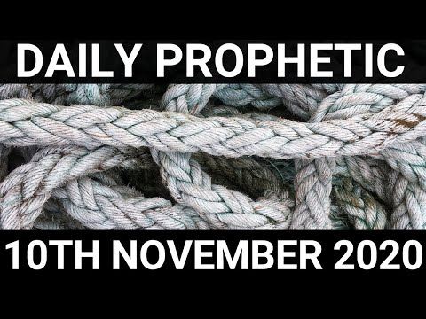 Daily Prophetic 10 November 2020 2 of 12 Subscribe for Daily Prophetic Words