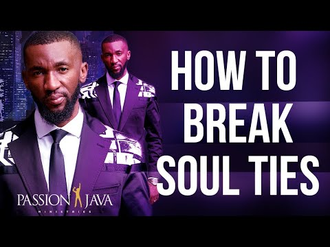 How To Break Soul Ties!  Prophet Passion Java