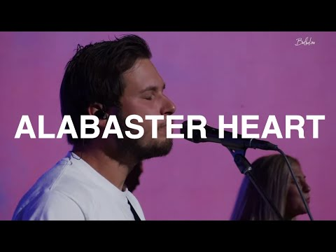 Alabaster Heart  Austin Johnson  Bethel Church