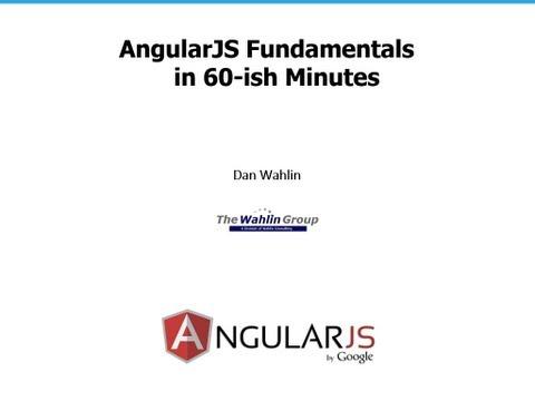 AngularJS Fundamentals In 60-ish Minutes - UCtbxTmNfHcXLV5nfpnQxFkw