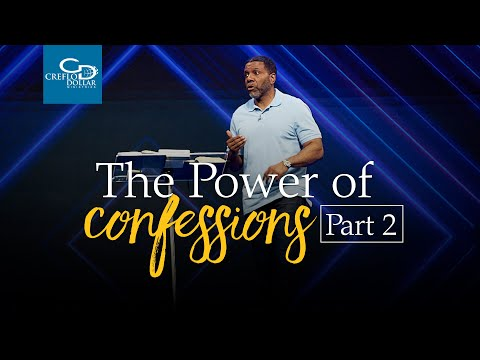 The Power of Confessions Pt. 2 - Episode 4