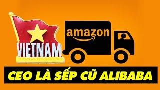 Amazon Đã Chính Thức Thành Lập Công Ty Tại Việt Nam