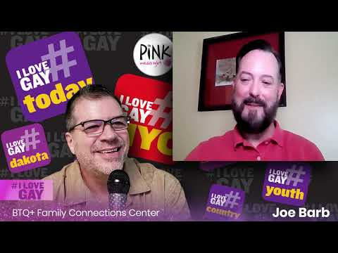 Joe Barb: LGBTQ+ Family Connections Center