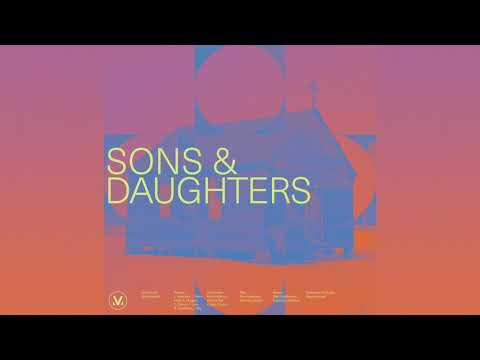 Sons And Daughters (Official Audio Video) - Vineyard Worship
