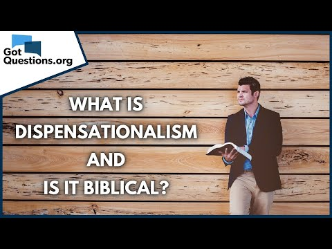 What is dispensationalism and is it biblical?  GotQuestions.org