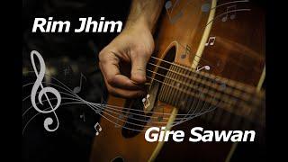 Rim Jhim Gire Sawan - prateek.1220 , Acoustic
