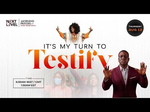 Next Level Prayers  It's My Turn To Testify   Pst Bolaji Idowu  12th August 2021