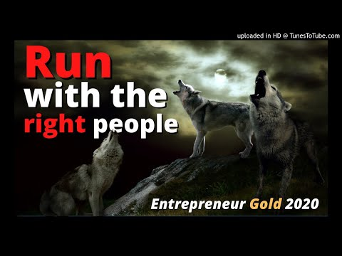Run With the Right People! Ft: Td Jakes, Jim Rohn, Jocko Willink  Entrepreneur Gold 2020