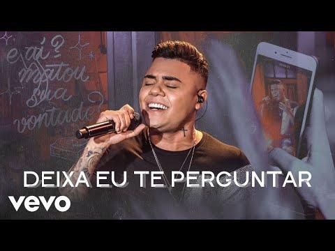Felipe Araújo - Deixa Eu Te Perguntar (Ao Vivo)