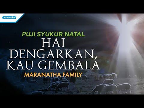 Maranatha Family - Puji Syukur Natal - Hai Dengarkan, Kau Gembala (with lyric)