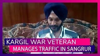 Vijay Divas: Satpal Singh, Vir Chakra Awardee & Kargil Hero Now Manages Traffic In Punjab's Sangrur