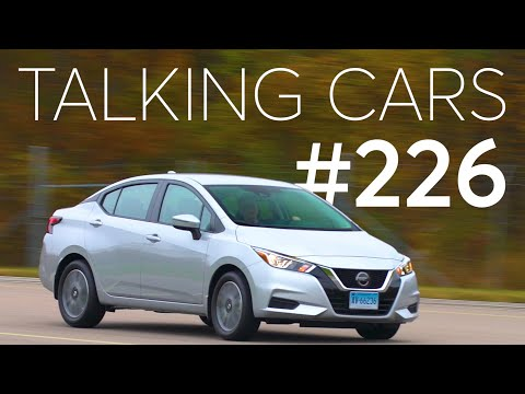 2020 Nissan Versa First Impressions; What Are The Right Safety Features? | Talking Cars #226 - UCOClvgLYa7g75eIaTdwj_vg