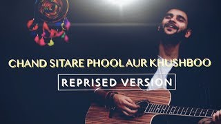 Chand Sitare Phool Aur Khushboo - Unplugged Cover  - himanshu.hs9248 , Acoustic
