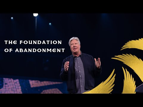 Gateway Church Live  The Foundation of Abandonment by Pastor Robert Morris Feb 21
