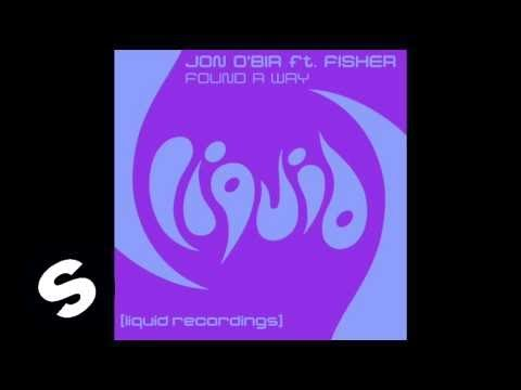 Jon O'Bir feat. Fisher - Found A Way (Joint Operations Centre Remix) - UCpDJl2EmP7Oh90Vylx0dZtA