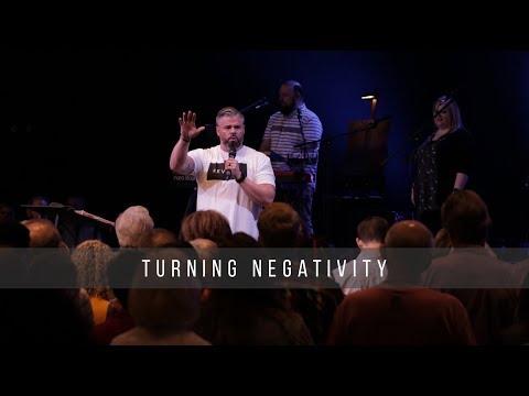 Turning Negativity