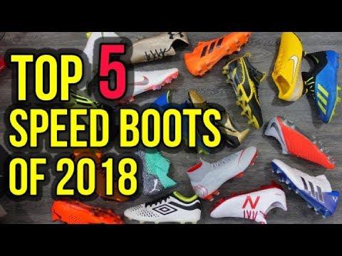 TOP 5 SPEED BOOTS OF 2018! - UCUU3lMXc6iDrQw4eZen8COQ