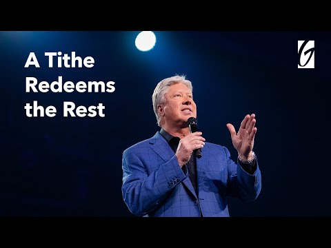 A Tithe Redeems the Rest - Pastor Robert Morris