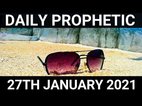 Daily Prophetic 27 January 2021 3 of 7