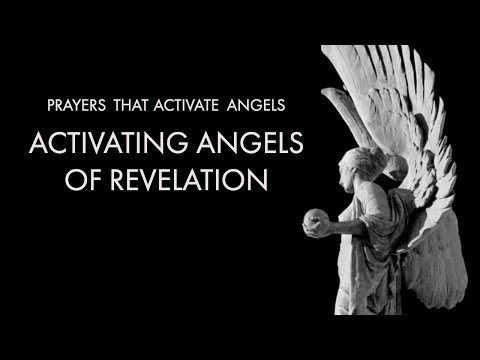 Activating Angels of Revelation  Prayers That Activate Angels