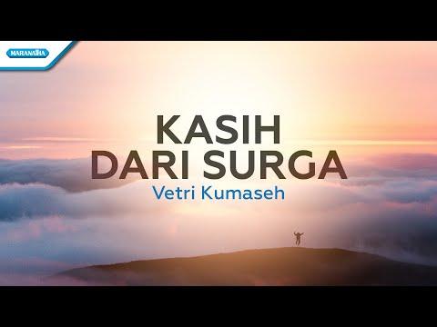 Kasih dari Surga - Vetri Kumaseh (with lyric)