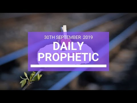 Daily Prophetic 30 September   Word 3