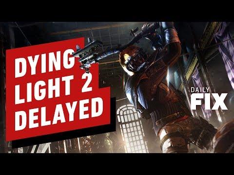 Dying Light 2 Delayed Indefinitely - IGN Daily Fix - UCKy1dAqELo0zrOtPkf0eTMw