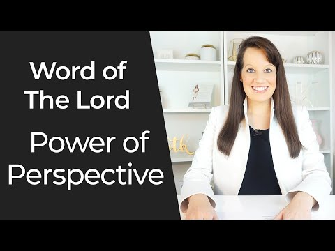 Word of the Lord- The Power of Perspective