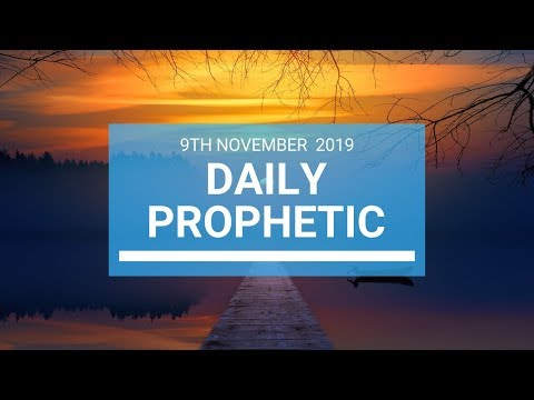 Daily Prophetic 9 November Word 1