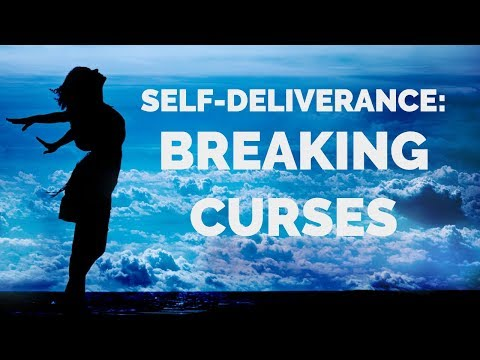 Deliverance from Curses  Prayers to Break Curses Off Your Life