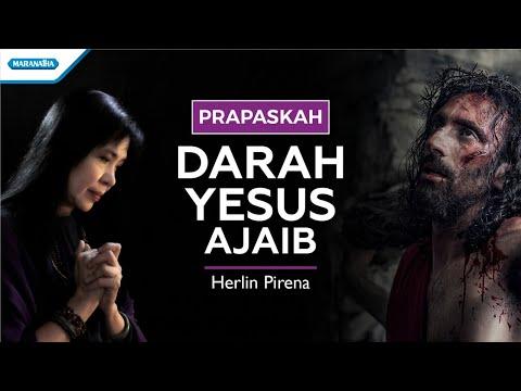 Darah Yesus Ajaib - PRAPASKAH - Herlin Pirena (with lyric)