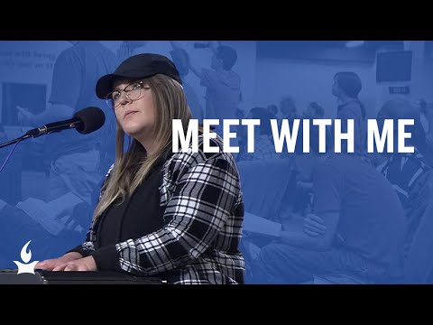Meet with Me -- The Prayer Room Live Moment
