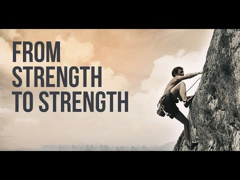 From Strength to Strength