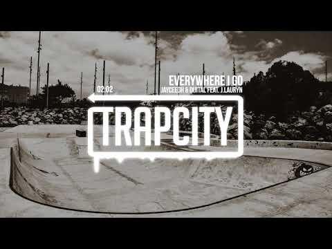 Jayceeoh & Dijital feat. J.Lauryn – Everywhere I Go - UC65afEgL62PGFWXY7n6CUbA