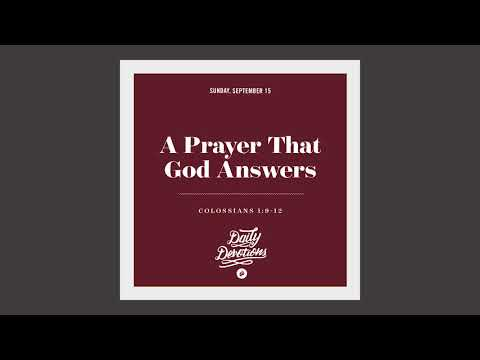 A Prayer That God Answers - Daily Devotion