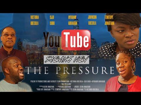 The Pressure  Siju Sobo, Victoria Odesola, Ayobami Abraham
