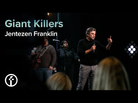 Giant Killers  Pastor Jentezen Franklin