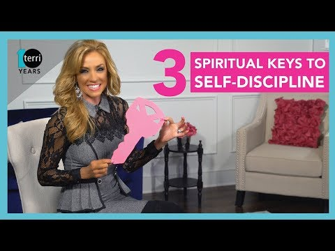 3 Spiritual Keys to Self-Discipline