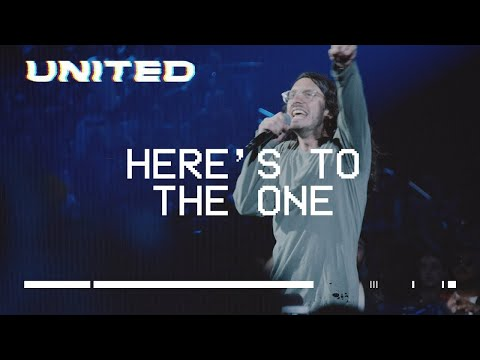 Here's To The One (Live) Hillsong UNITED