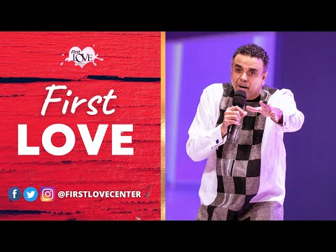 First Love - Part 1  Dag Heward-Mills