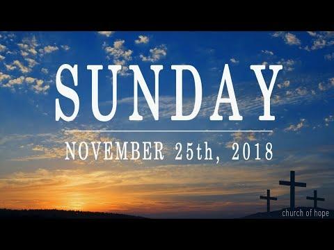 Sunday Morning November 25th at Church of Hope