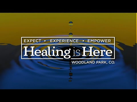 Healing Is Here 2019: Day 2, Session 5 - Daniel Amstutz and Carlie Terradez