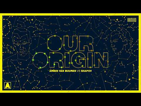 Armin van Buuren vs Shapov - Our Origin (Extended Mix) - UCu5jfQcpRLm9xhmlSd5S8xw