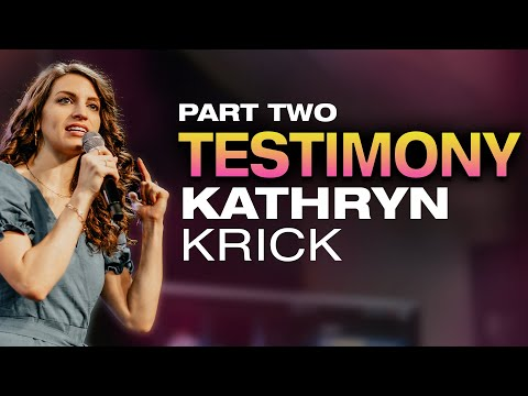 Testimony of Apostle Kathryn Krick  Part Two