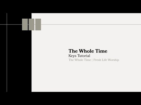 The Whole Time Keys Tutorial // Fresh Life Worship