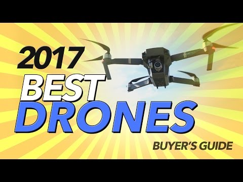 2017 BEST DRONES - BUYER'S GUIDE - UCwojJxGQ0SNeVV09mKlnonA