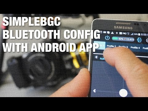 SimpleBGC Wireless Configuration with Android App and Bluetooth - UC_LDtFt-RADAdI8zIW_ecbg