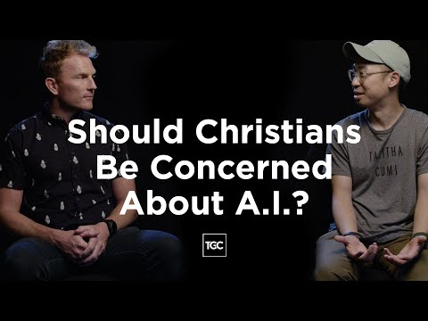 Should Christians Be Concerned About A.I.?
