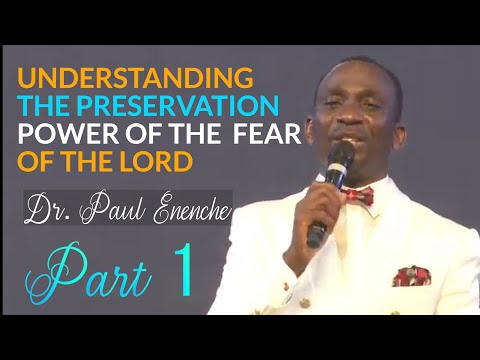 UNDERSTANDING THE PRESERVATION POWER OF THE FEAR OF THE LORD - PT (1)